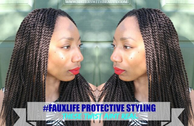 #FauxLife Protective Styling