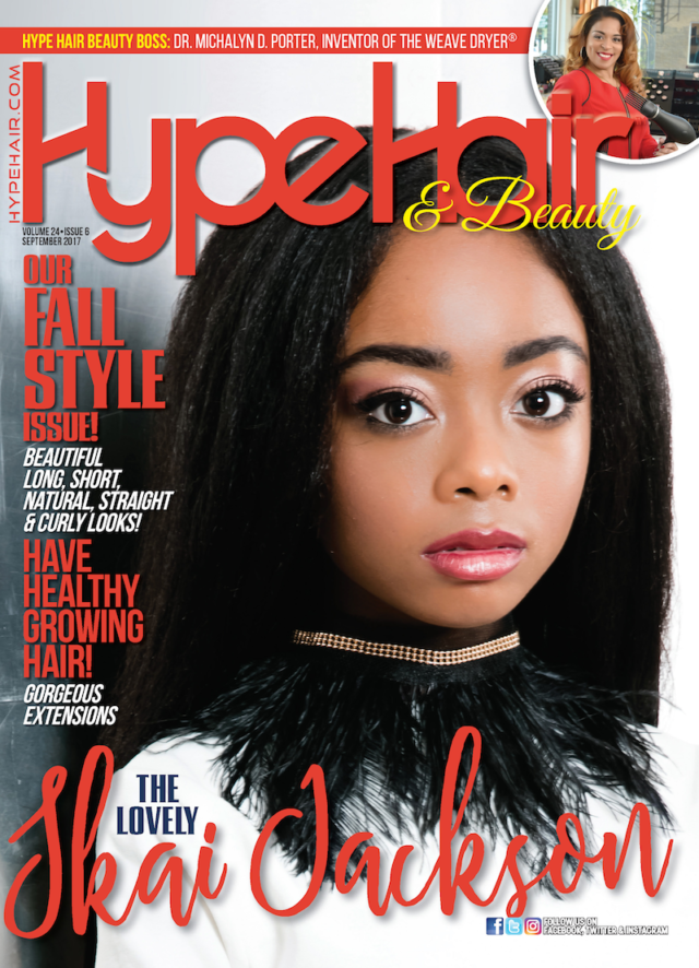 Skai Jackson x Hype Hair September 2017