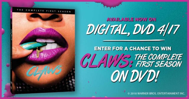 Claws: The Complete First Season
