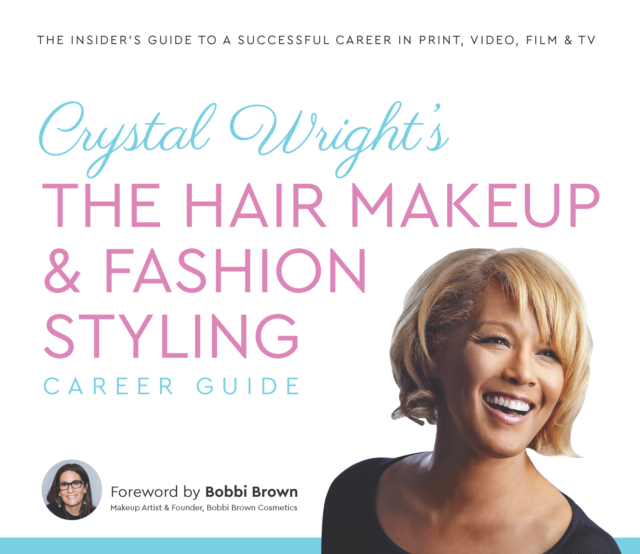 The Hair Makeup & Fashion Styling Career Guide