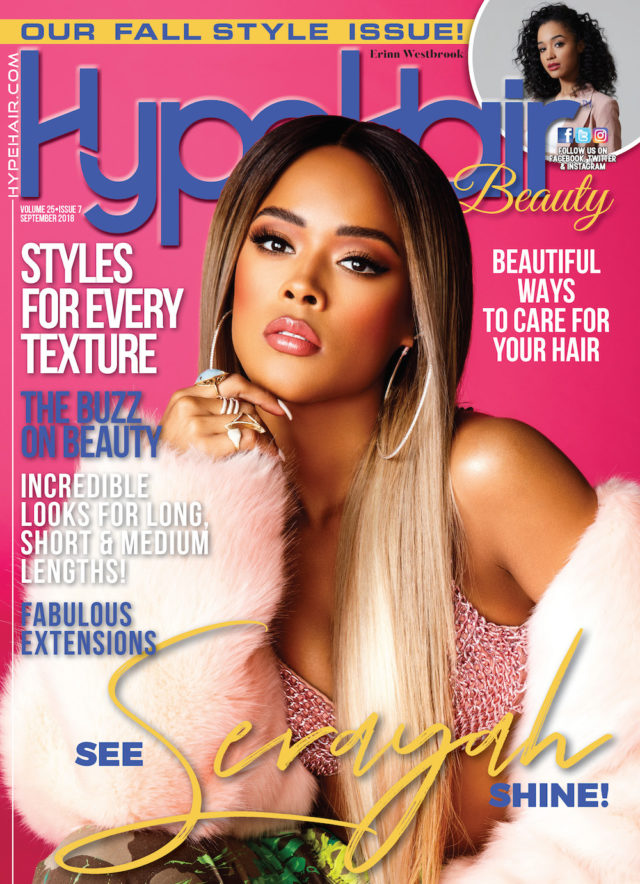 Serayah X Hype Hair September 2018
