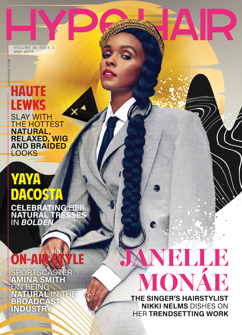 Hype Hair May 2019 X Janelle Monáe