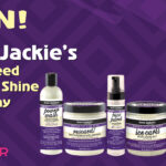 Win! Aunt Jackie's Grapeseed Style & Shine Collection