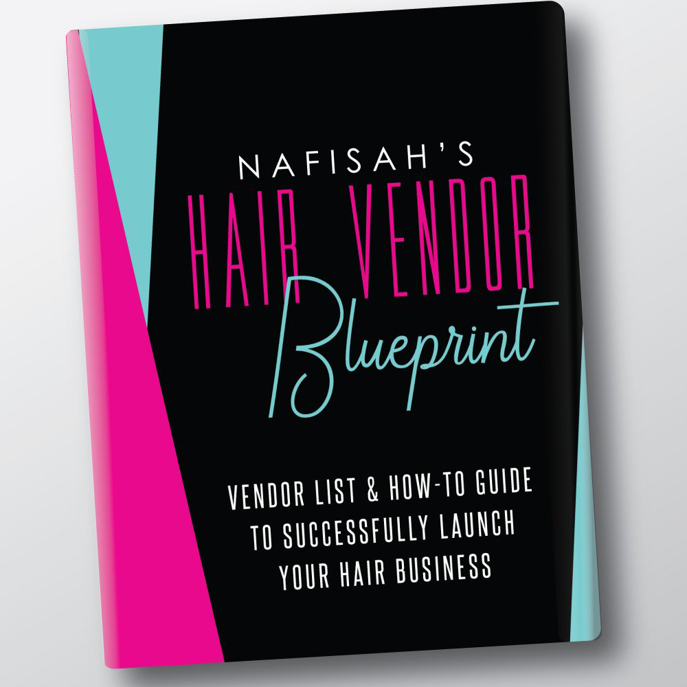 Nafisah Carter Hair Vendor Blueprint